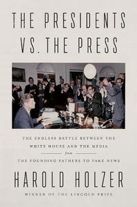 The Presidents Vs The Press [Hardcover]